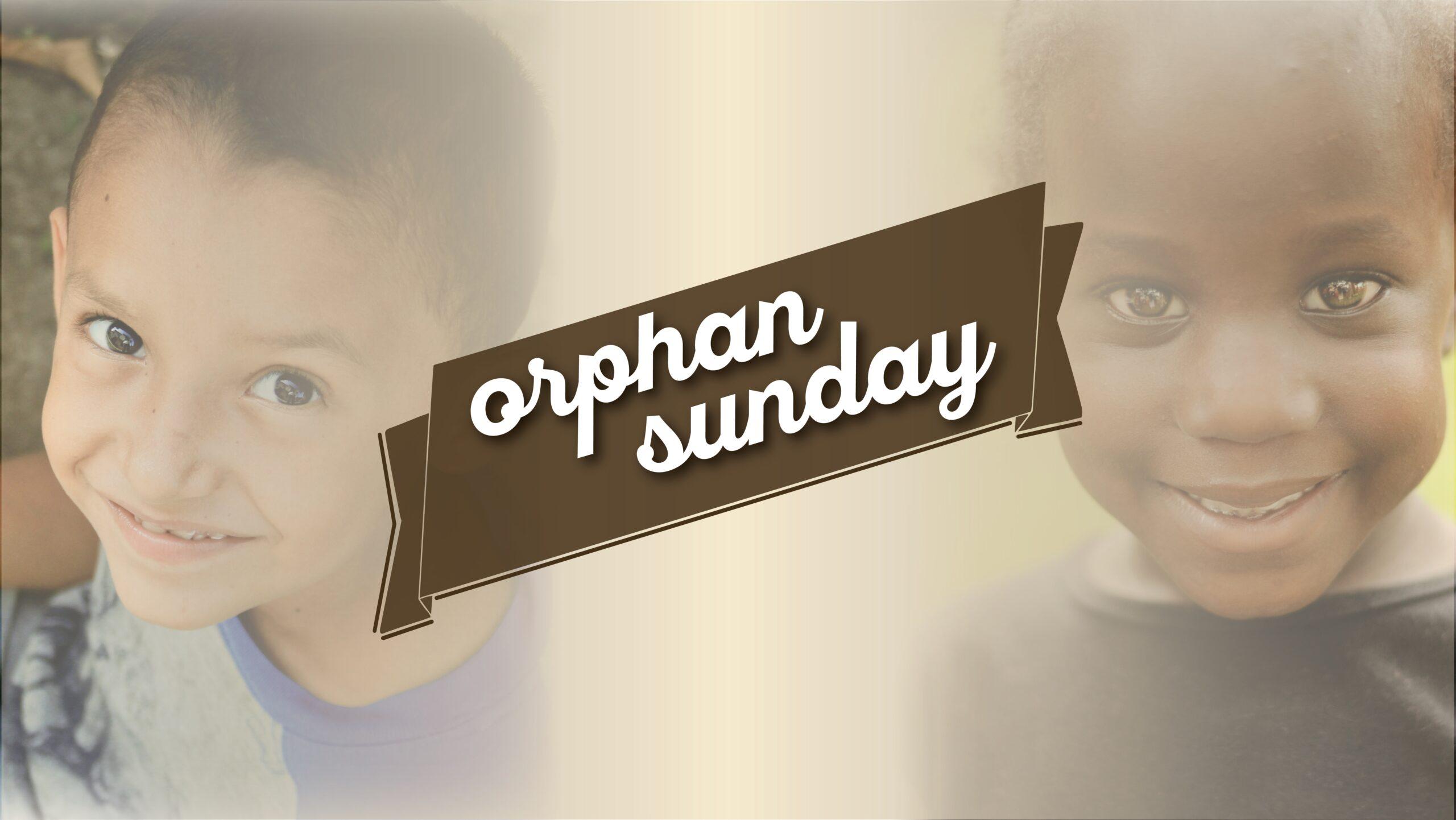 orphansunday-scaled.jpg